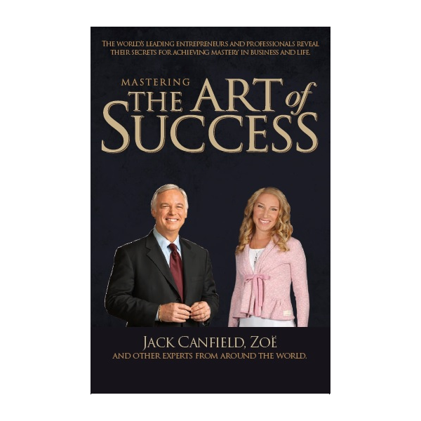 The Art of Success, Jack Canfield and Zoe